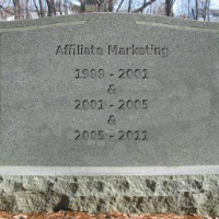 Affiliate Marketing Is Dead Again!