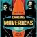 Chasing Mavericks  -  How A PG Rated Movie Caused A Late Night Discussion With My Tween Girl