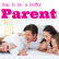 How to Become A Parent