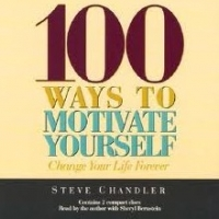 How To Motivate Yourself According To Steven Chandler