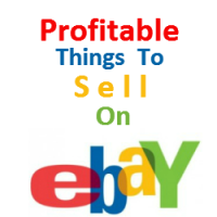 Profitable Things To Sell On Ebay