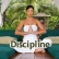 The Art Of Disciplining Yourself