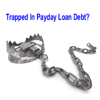 Trapped In Payday Loan Debt?